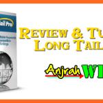 Review dan Tutorial Cara Menggunakan Long Tail Pro