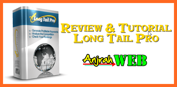 Review Long tail Pro, Cara Menggunakan Long Tail Pro, Jual Long Tail Pro