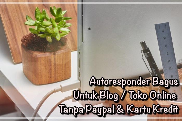 Review Autoresponder Kirim.Email Bagus Nggak Lokal Indonesia