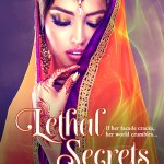 Lethal Secrets, Winds of Fire series, Multicultural Women's Fiction, India, Desi, Literature, Anju Gattani