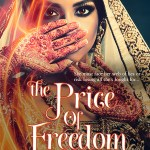 The Price of Freedom, Winds of Fire series, Multicultural Women's Fiction, India, Desi, Literature, Anju Gattani