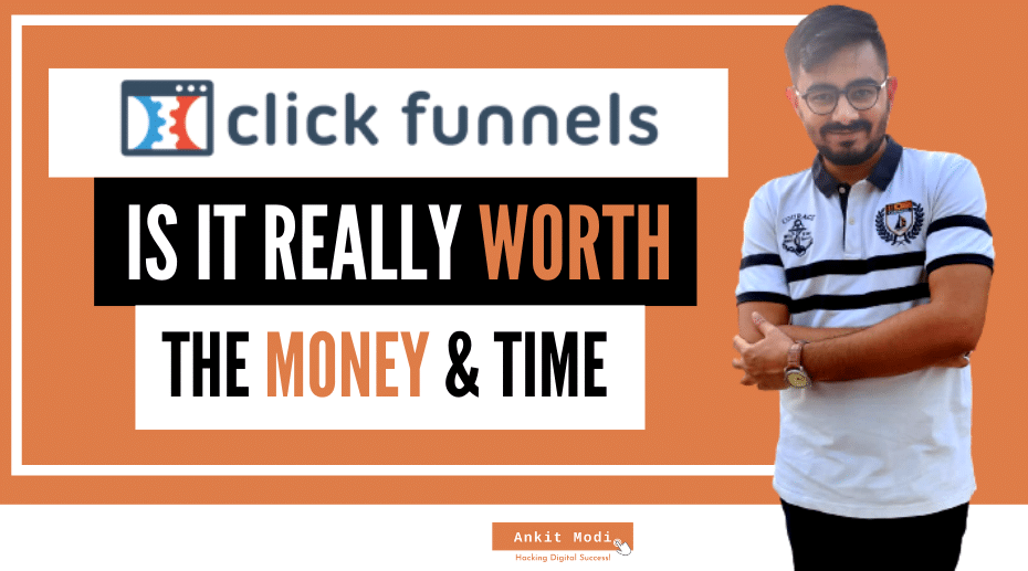 What is click funnels, is it really worth the money and time