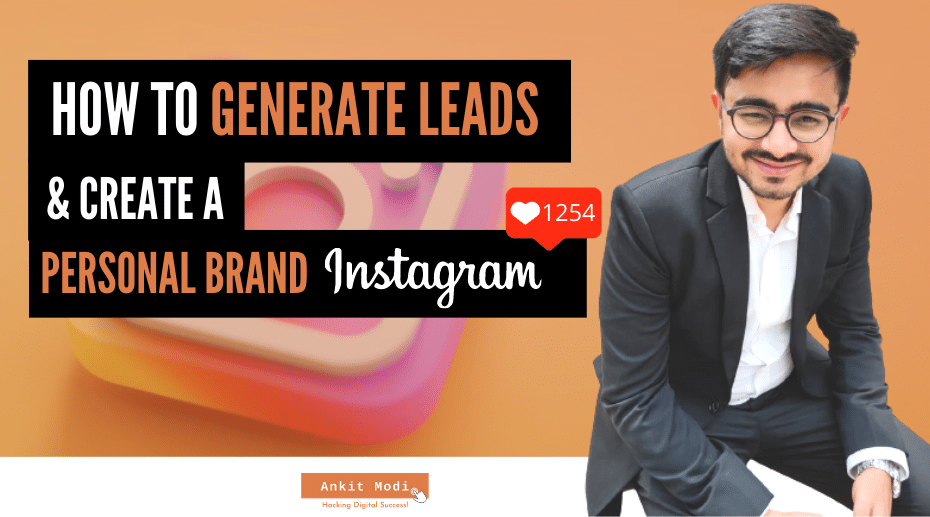 how to generate leads and create a personal brand on instagram