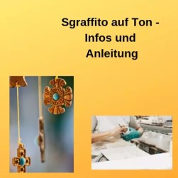 Sgraffito auf Ton - Infos und Anleitung
