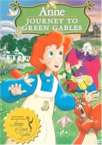 Anne - Journey to Green Gables