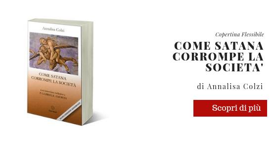 libro COME SATANA CORROMPE LA SOCIETA'