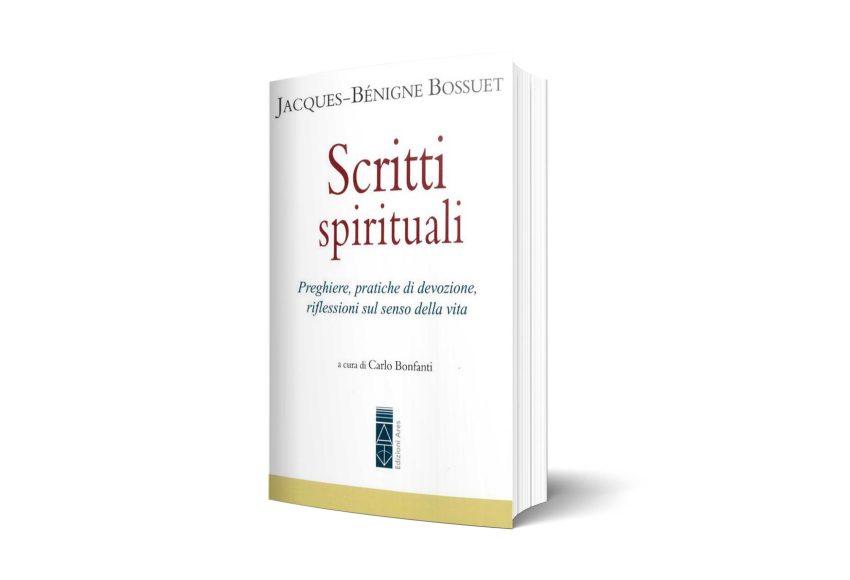 Copertina del libro Scritti spirituali - Jacques-Bénigne Bossuet