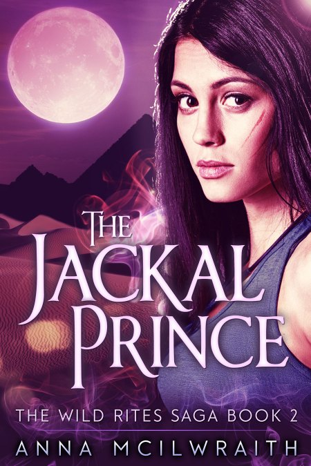 The Jackal Prince, book 2 in The Wild Rites Saga