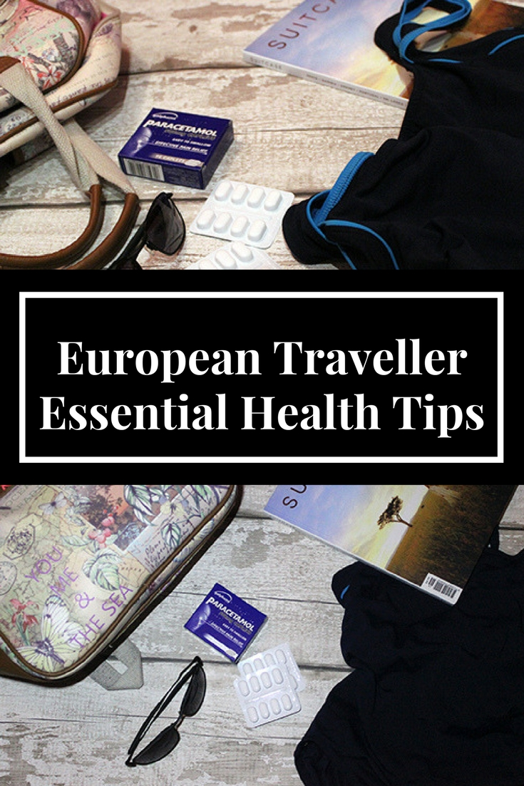 European traveller essential health tips
