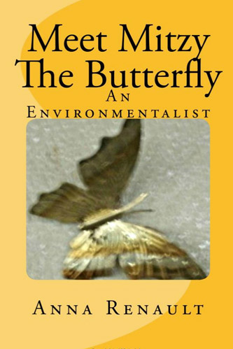 Meet Mitzy, the Butterfly: An Environmentalist
