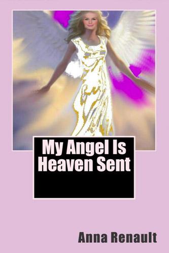 My Angel Is Heaven Sent