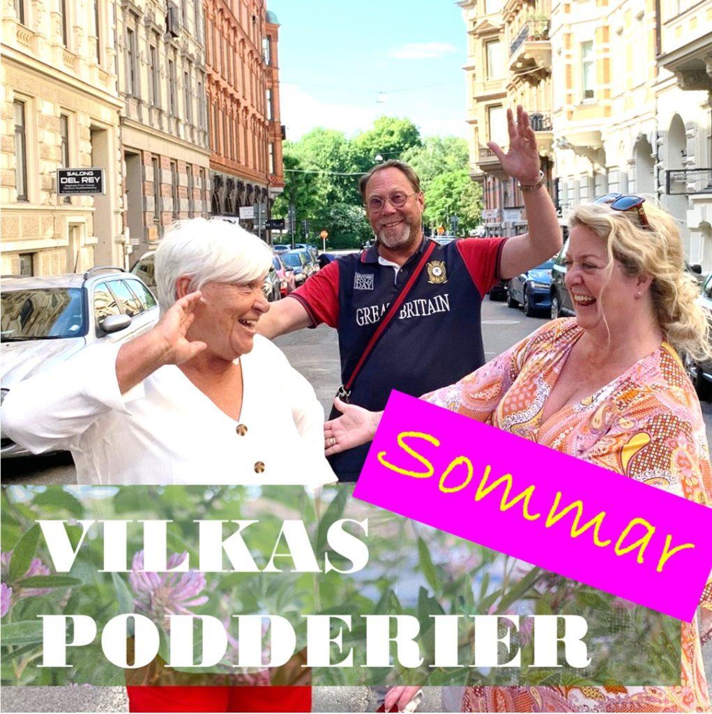 Helén Andersson gästar Vilkas Podderier och berättar om ensamhet. Anna Sanderoth Vilkas och Mikael Vilkas är glada att ha henne som sommargäst