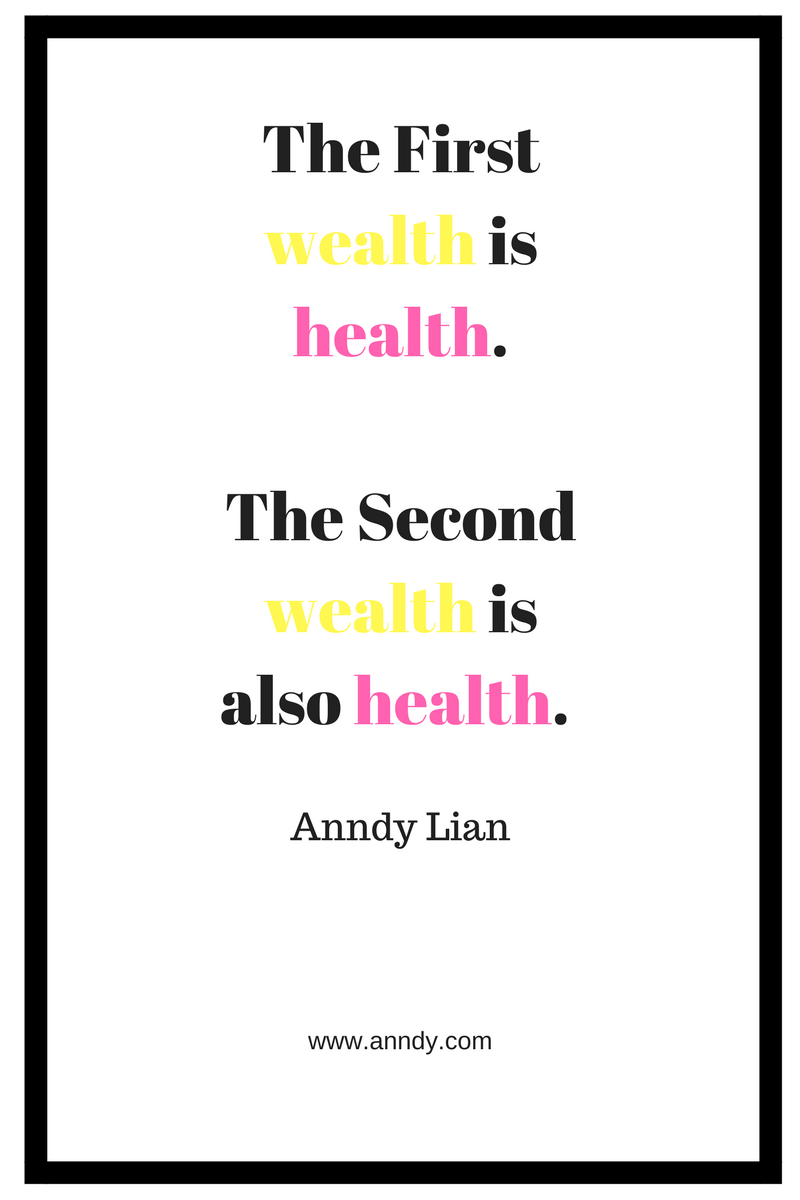 The First wealth is health. The Second wealth is also
