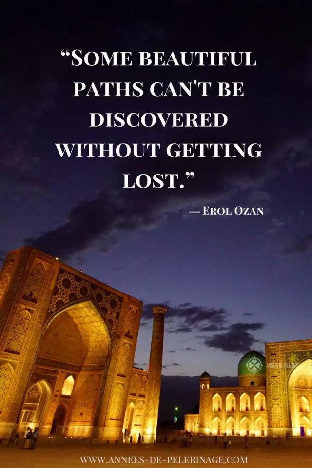 Travel Quotes by Erol Ozan: Some beautiful paths can't be discovered without getting lost