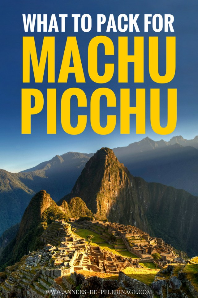 The Ultimate Machu Picchu Packing List [+tips for the Inca ...