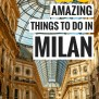 Best Thing To Do In Milan Italy Best In Travel 2018