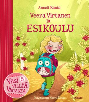 Anneli Kanto - Veera Virtanen ja Esikoulu
