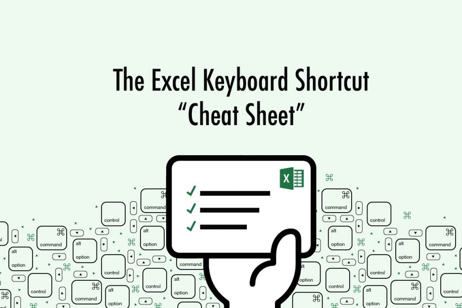 The Excel Keyboard Shortcut Cheat Sheet for PC and Mac