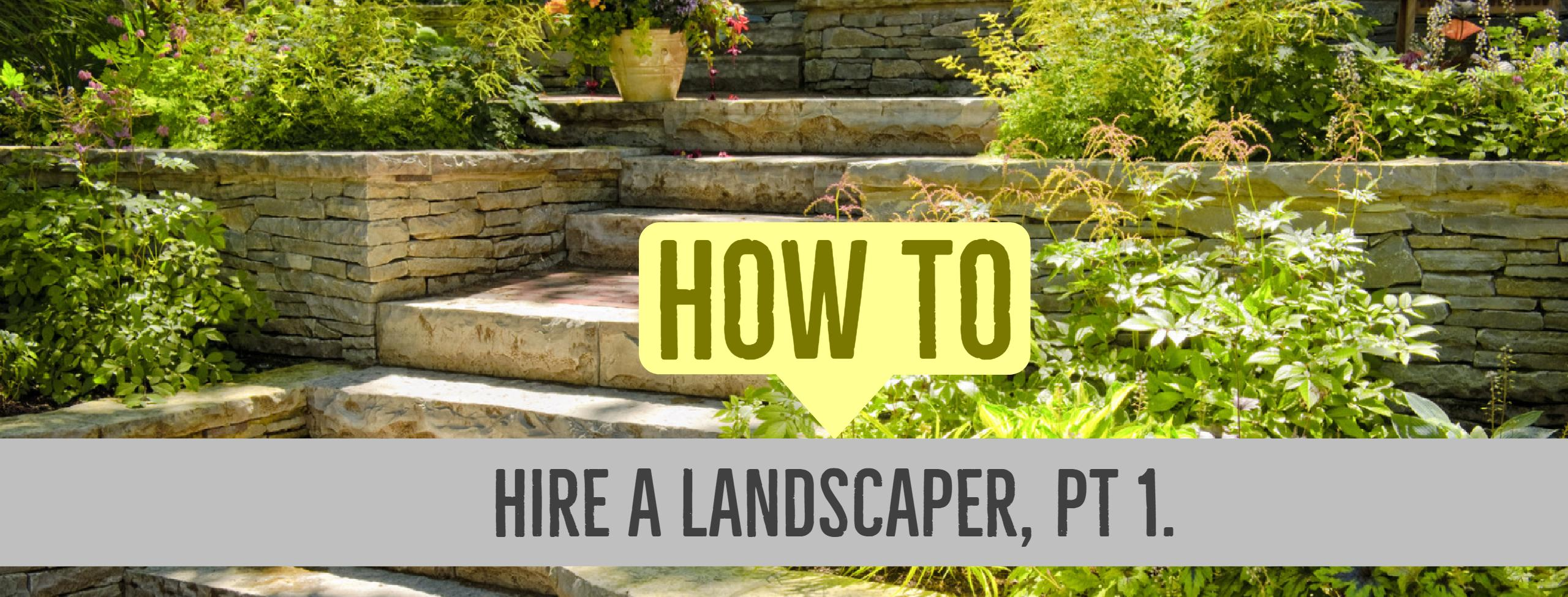 Anne Roberts Gardens how-to-hire-a-landscaper
