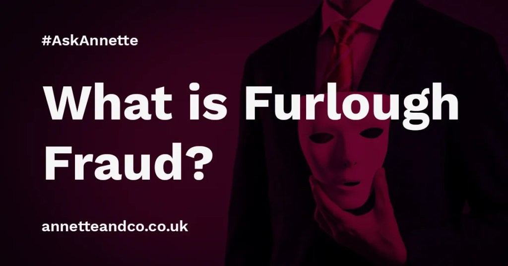 a featured image of a blog post that highlights the topic What is Furlough Fraud
