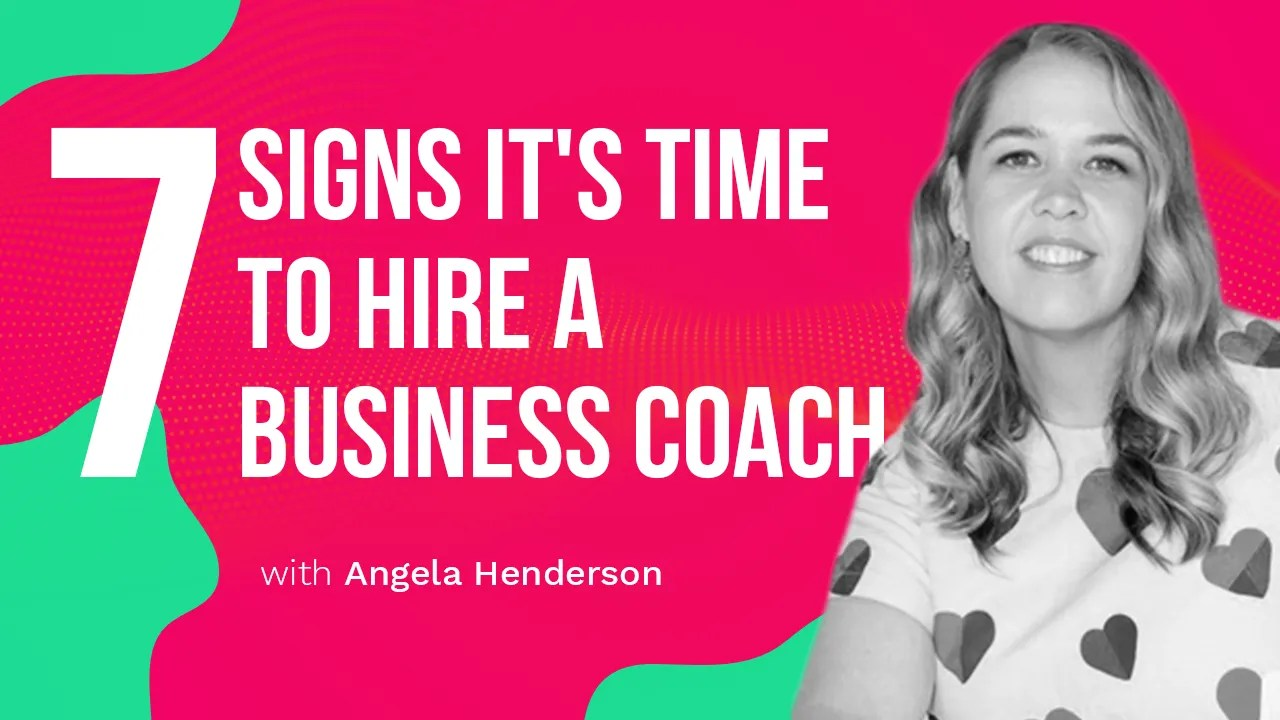 a blog featured image from Annette Fergs TV entitled seven signs its time to hire a business coach