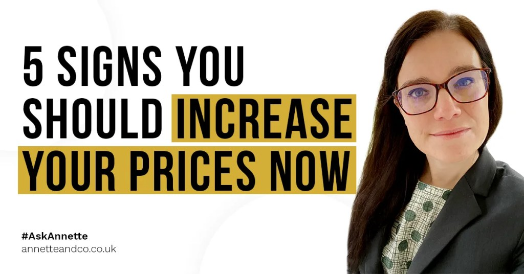 a blog featured image entitled 5 Signs You Should Increase Your Prices Now