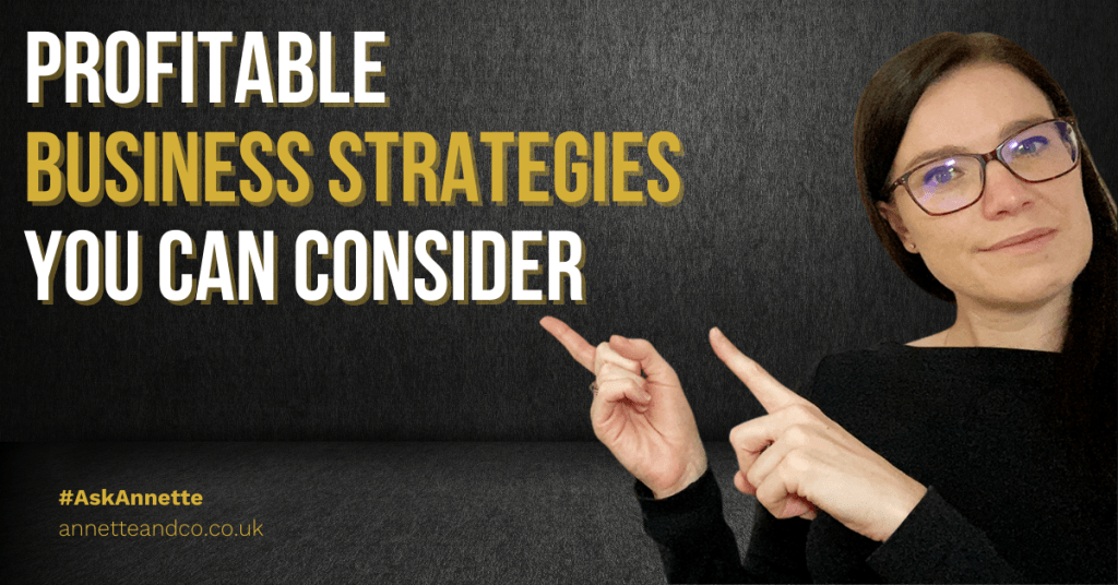 a blog featured image about the topic of Profitable Business Strategies You Can Consider