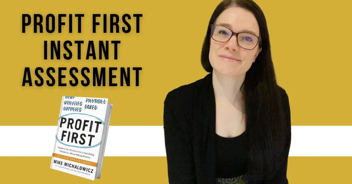Profit First Instant Assessment blog featured image with annette and the profit first book