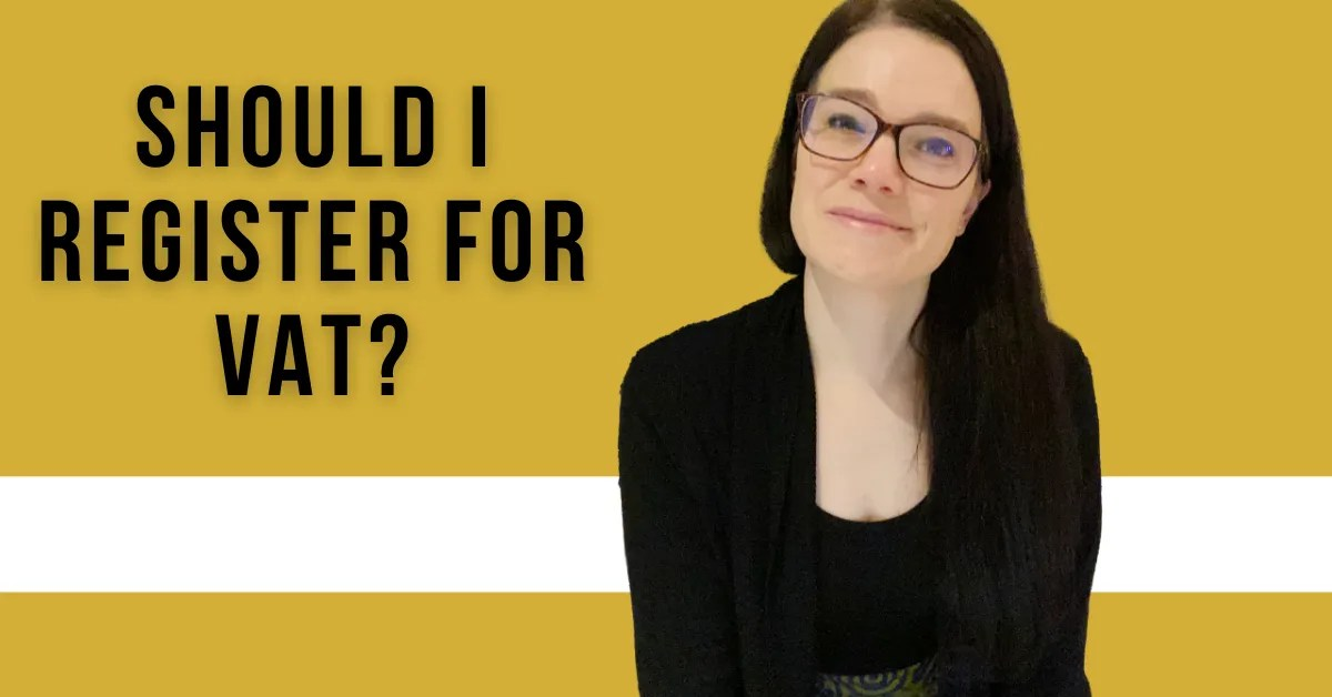 a blog featured image with a topic title about should I register for vat?