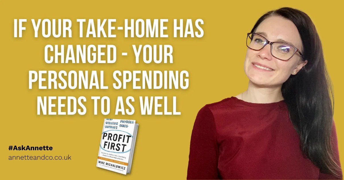 a blog featured image entitled If Your Take-Home Has Changed - Your Personal Spending Needs To As Well