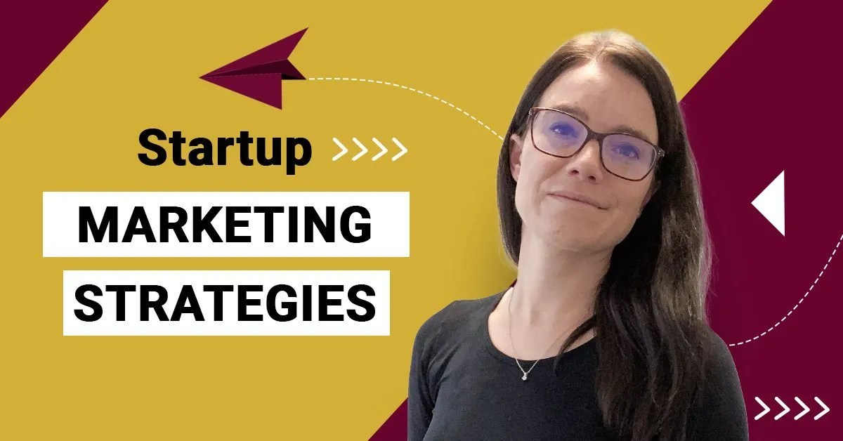 a blog featured image with a topic title about Startup Marketing Strategy You Have to Know!