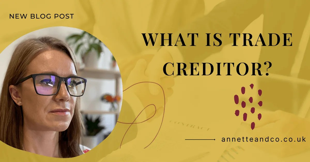 a blog featured image with a topic title about What is Trade Creditor?
