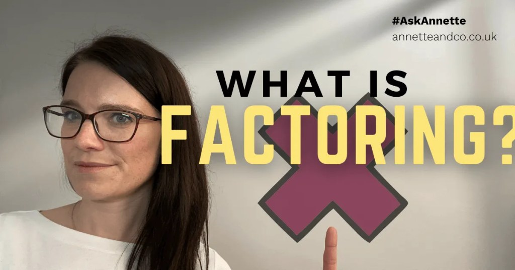 a blog featured image with a topic title about What Is Factoring?