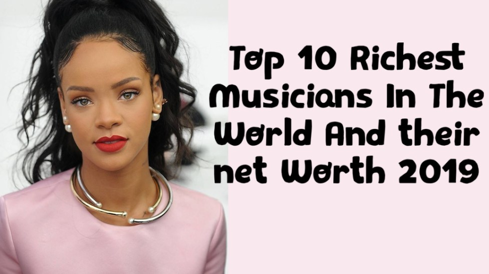 Richest musicians net worth