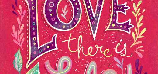 Where There is Love There is Life: print for sale