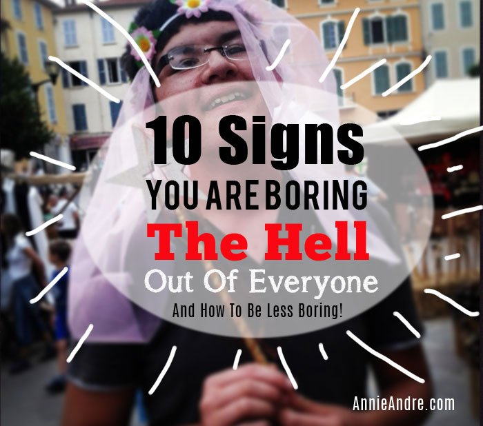 Are you boring and how to be less boring