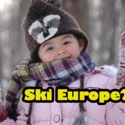 ski-europe- cheap unheard of ski places in europe