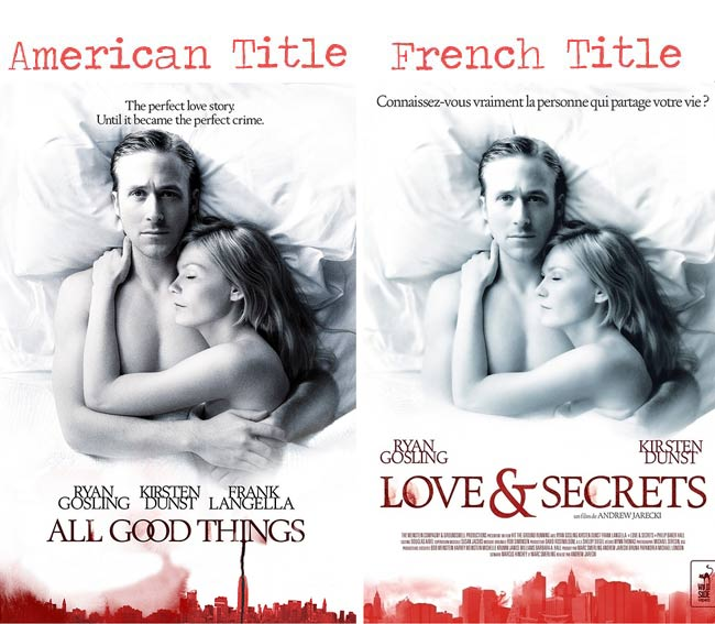 All good things = love & secrets movie title for French audience