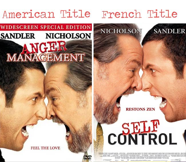 Anger management= Self control movie title for French audience