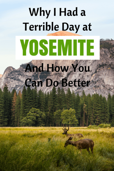 We did a lot of mistakes when we visited Yosemite National Park, Here's how you can have a better day than us! #yosemite #travel #hiking #USA