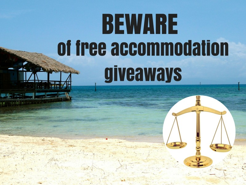 Beware Free Accommodation Giveaways