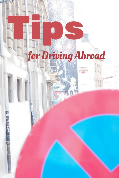 Easy Tips for driving Abroad