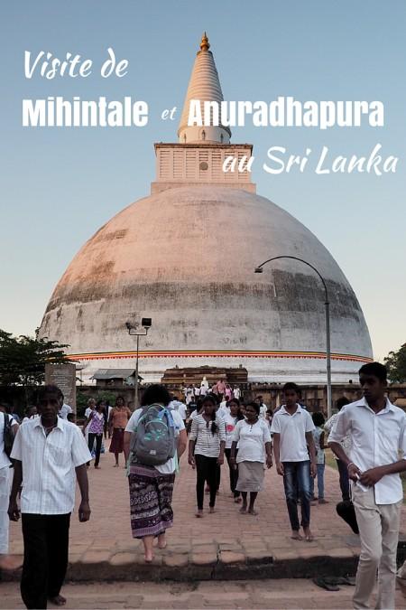 Visite de Mihintale et Anuradhapura au Sri Lanka, une excursion dans les croyances spirituelles du pays.   Annie Anywhere