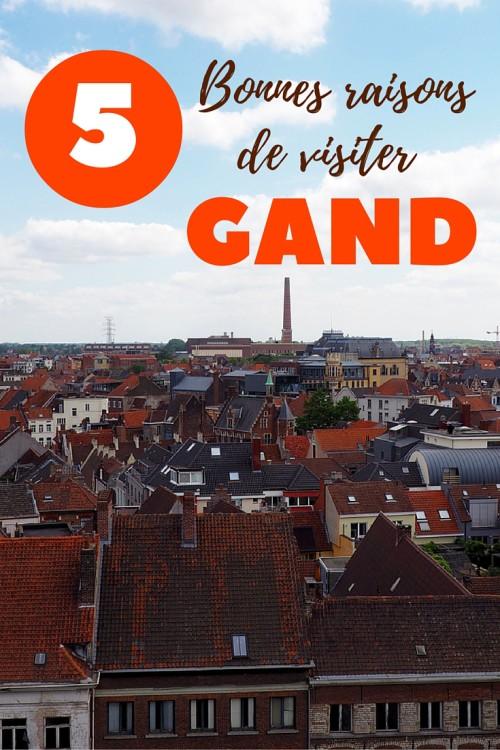 5 Bonnes raisons de visiter Gand, en Belgique. Une alternative à la très populaire Bruges.