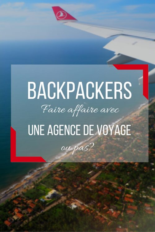Une agence de voyage : oui ou non?