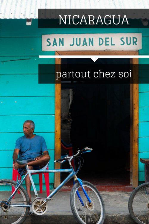 San Juan del Sur - Nicaragua. Une ville d'expatriés, où on s'y sent toujours chez soi, ailleurs.