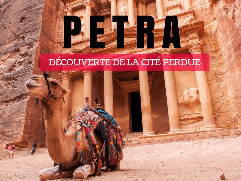 Petra - Découverte de la cité perdue