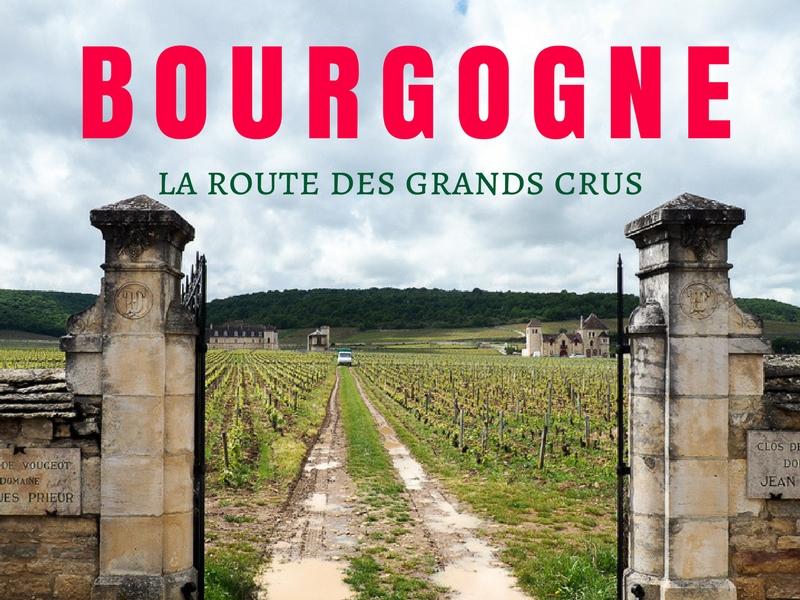 La Route des Grands Crus en Bourgogne.