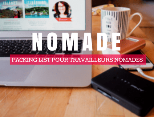 Packing list pour travailleurs nomades et digital nomads.