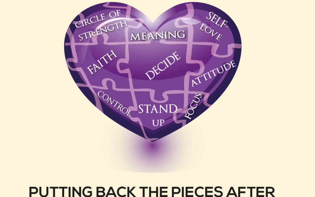 Still Standing After All the Tears  –  Putting Back the Pieces After All Hell Breaks Loose, written by Valerie Silveira